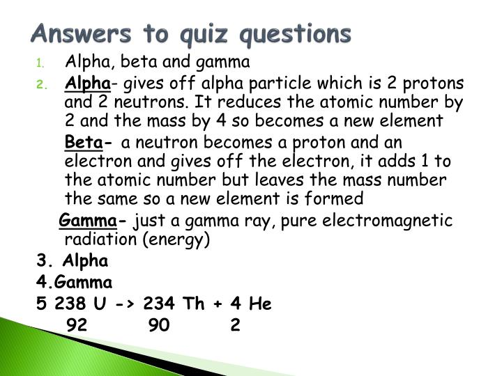 Answers to quiz questions