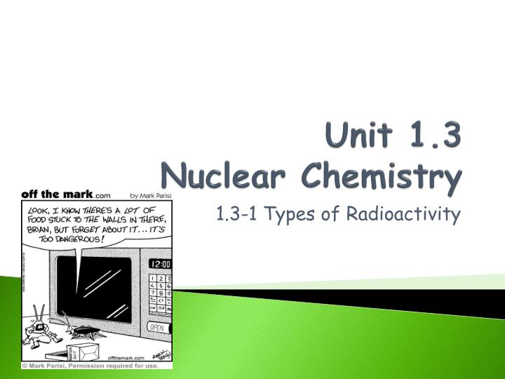 Unit 1 3 nuclear chemistry