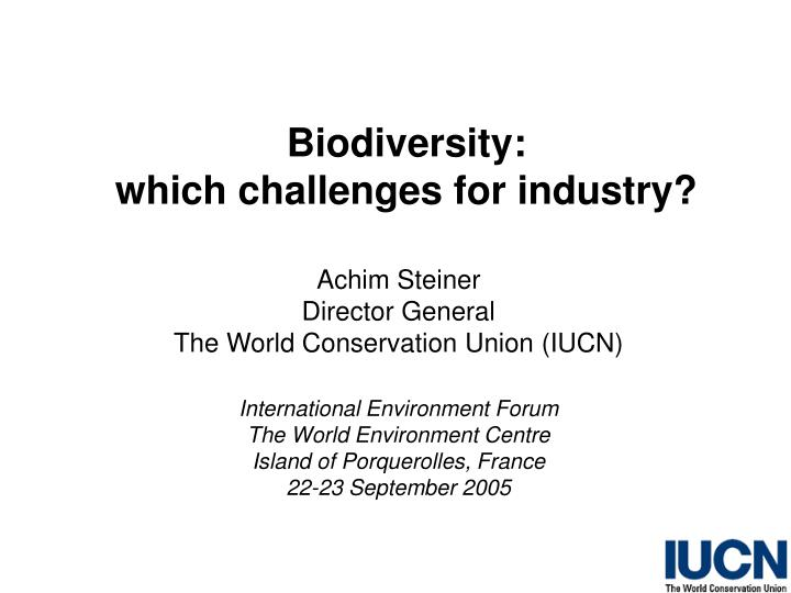 biodiversity which challenges for industry n.