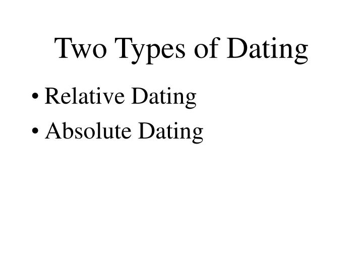 Two main types of dating