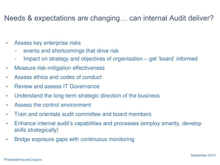Needs & expectations are changing… can internal Audit deliver?
