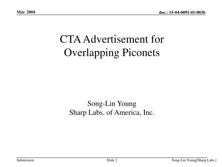 Cta advertisement for overlapping piconets song lin young sharp labs of america inc