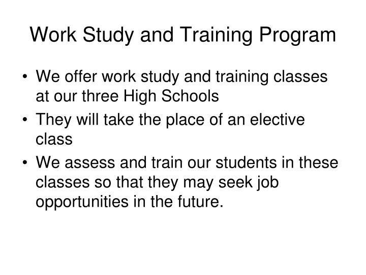 Work Study and Training Program