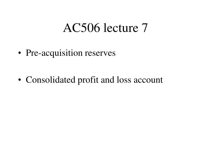 Ac506 lecture 7