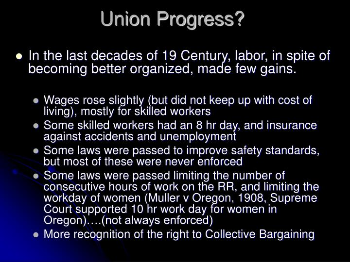 Union Progress?