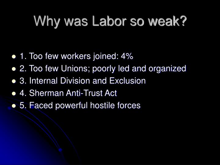Why was Labor so weak?