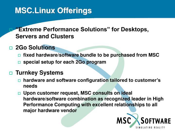 MSC.Linux Offerings