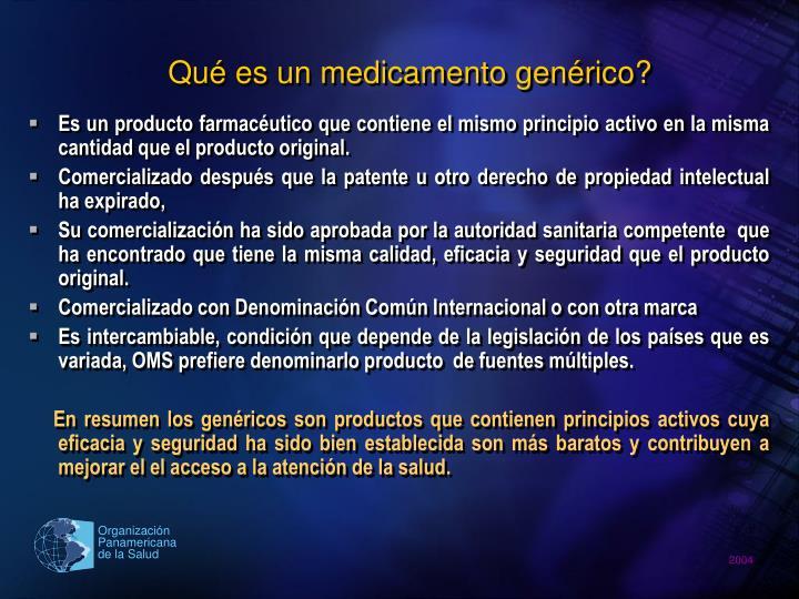 Qué es un medicamento genérico?