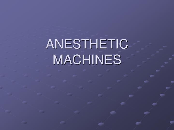 anesthetic machines n.
