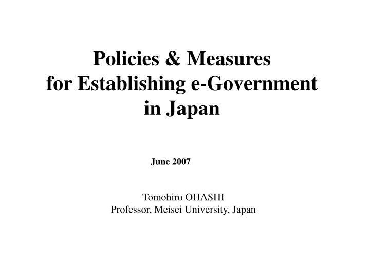 policies measures for establishing e government in japan n.