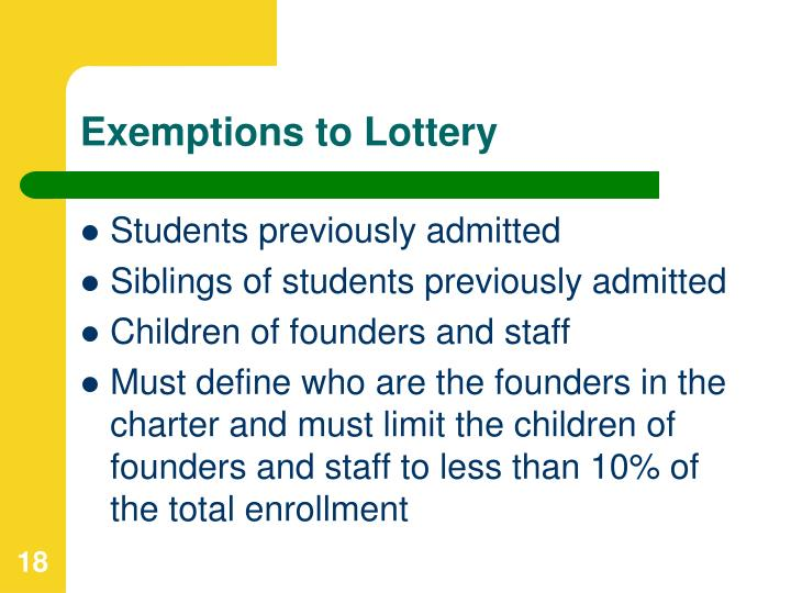 Exemptions to Lottery