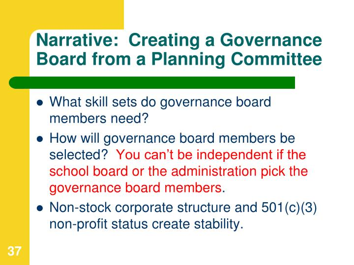 Narrative:  Creating a Governance Board from a Planning Committee