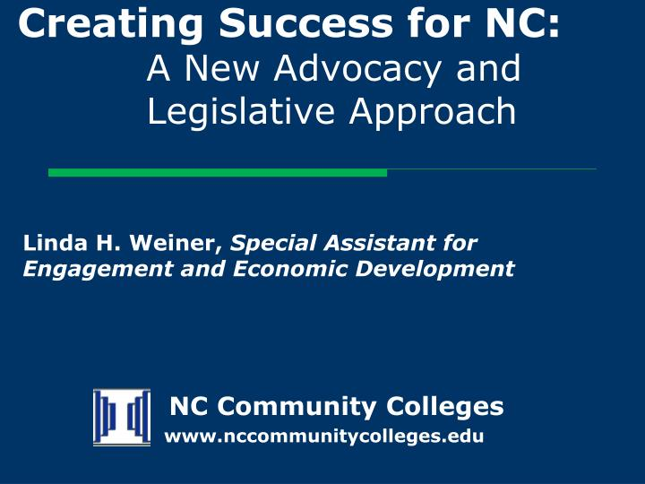creating success for nc a new advocacy and legislative approach