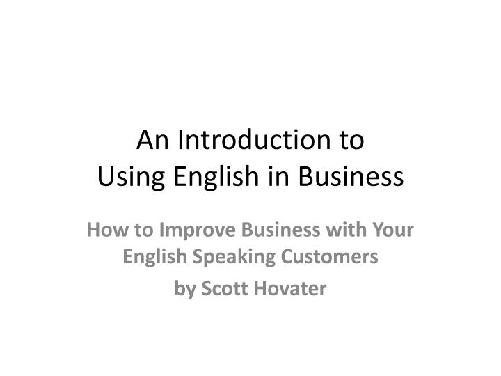 An introduction to using english in business
