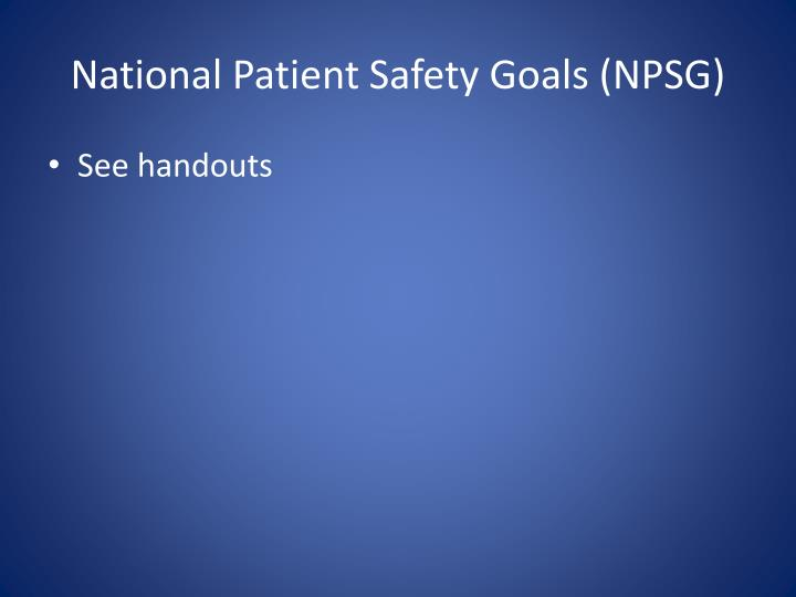 National patient safety goals npsg