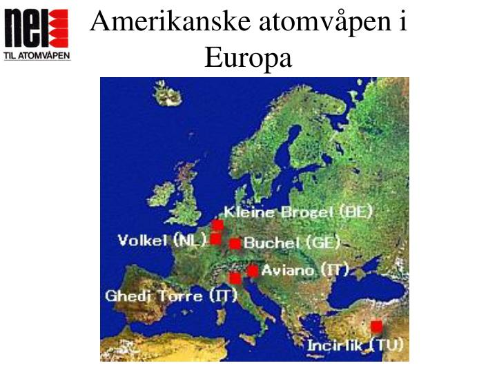 Amerikanske atomvåpen i Europa