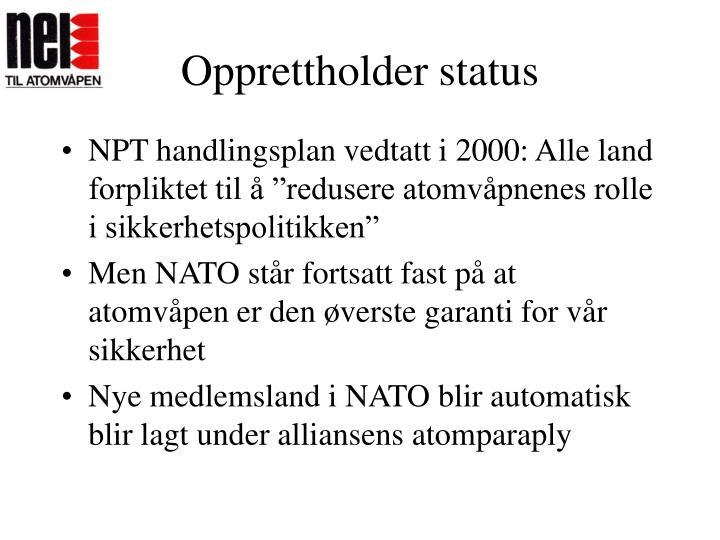 Opprettholder status