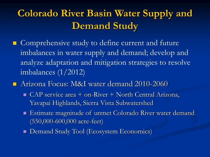 Colorado River Basin Water Supply and Demand Study