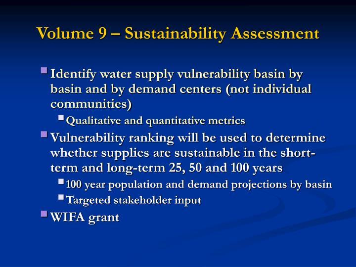 Volume 9 – Sustainability Assessment