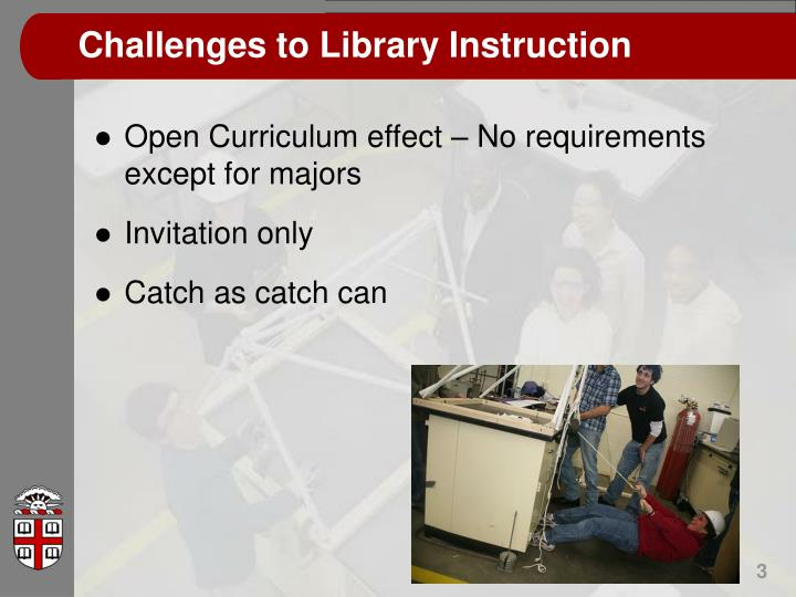 Challenges to library instruction