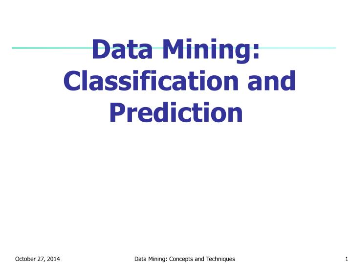data mining classification and prediction n.
