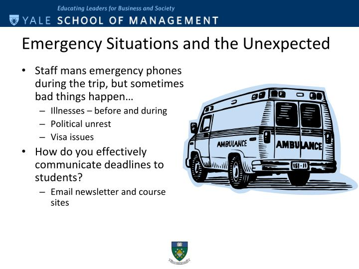 Emergency Situations and the Unexpected