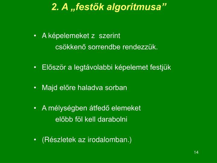 """2. A """"festők algoritmusa"""""""