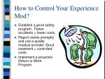 how to control your experience mod