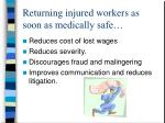 returning injured workers as soon as medically safe