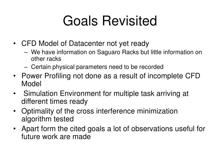 Goals Revisited