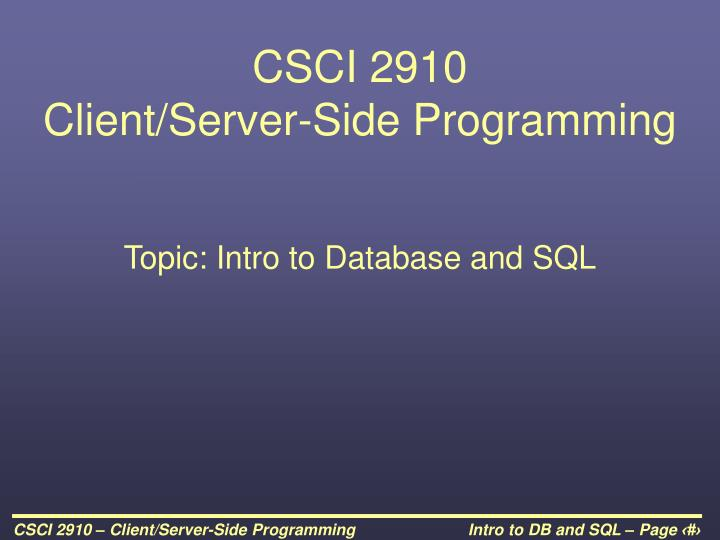 Csci 2910 client server side programming