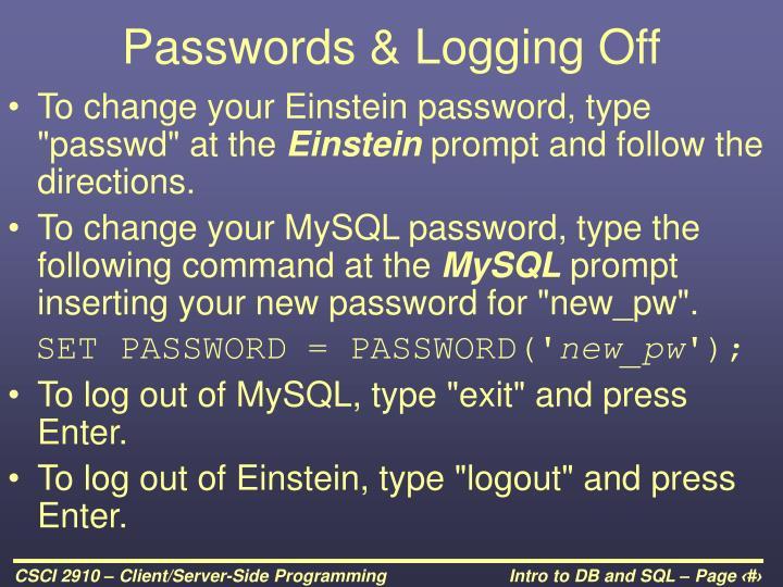 Passwords & Logging Off