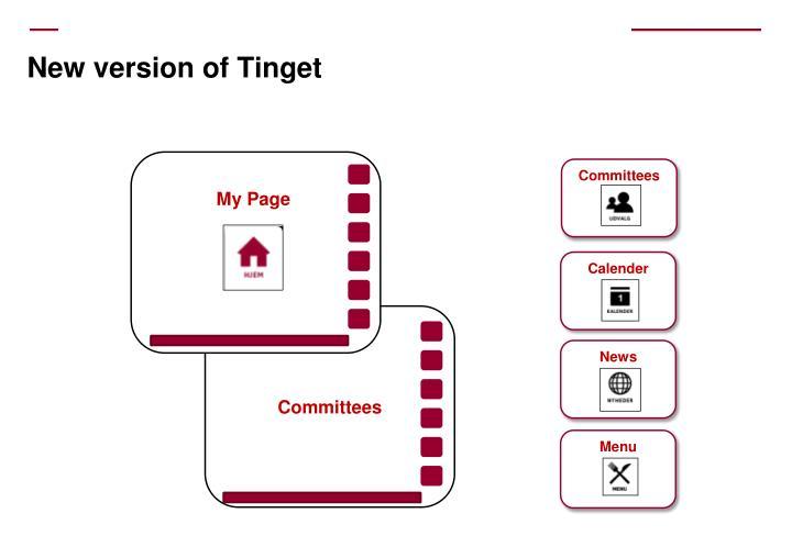 New version of Tinget