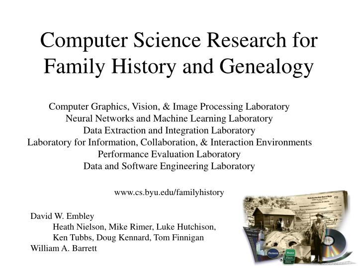 PPT - Computer Science Research for Family History and
