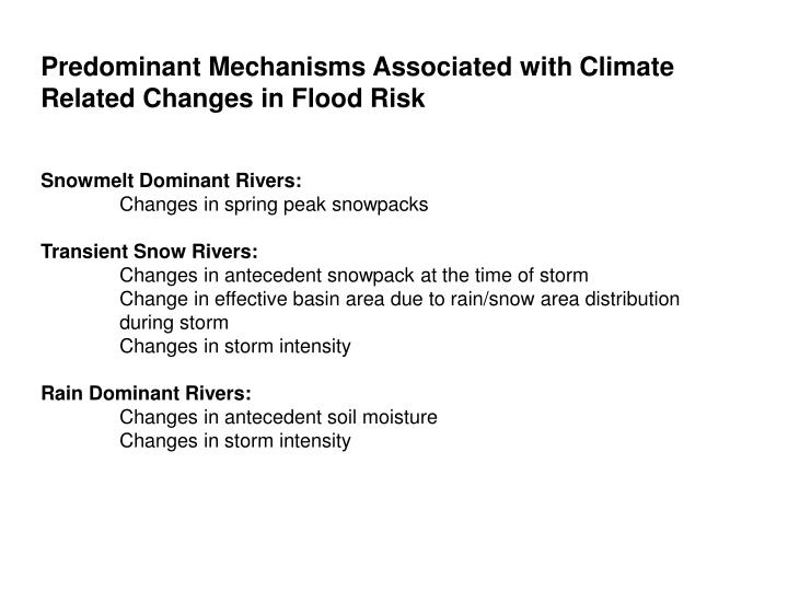 Predominant Mechanisms Associated with Climate Related Changes in Flood Risk