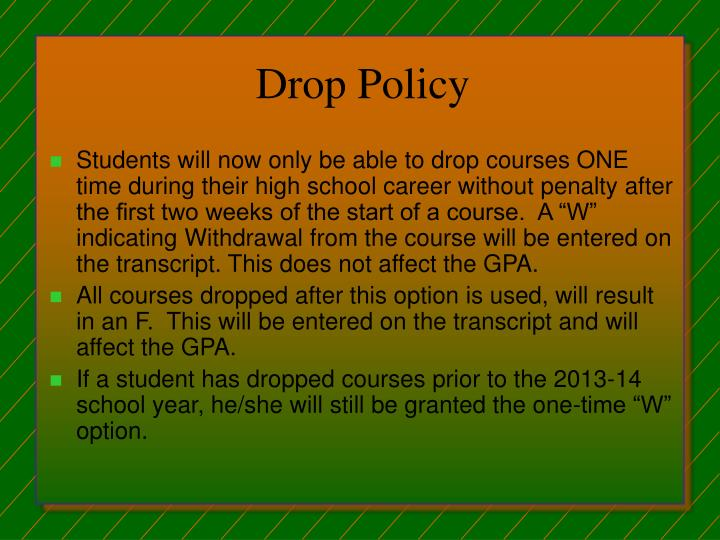 Drop Policy