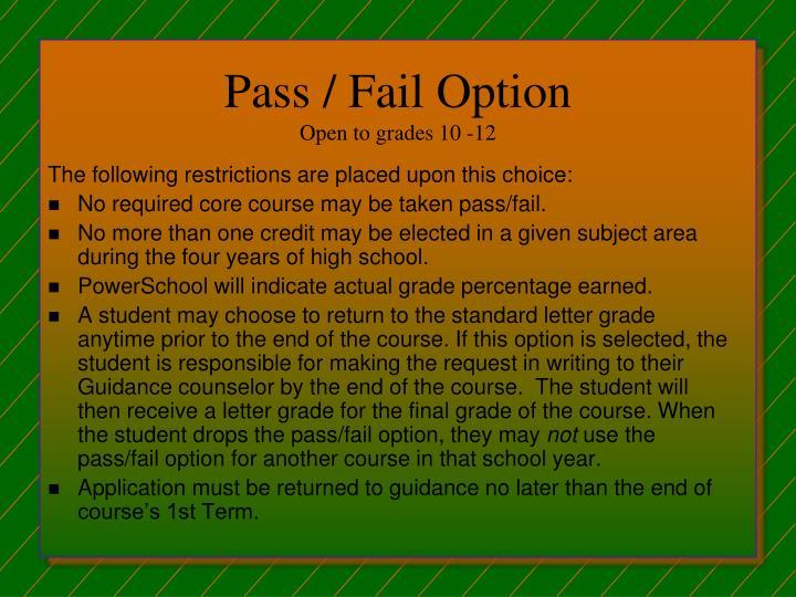 Pass / Fail Option