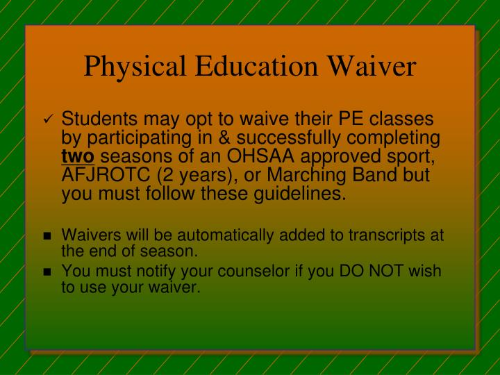 Physical Education Waiver