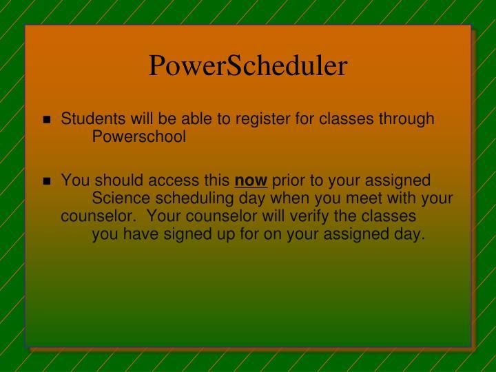 PowerScheduler