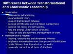 differences between transformational and charismatic leadership