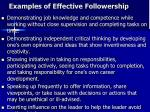 examples of effective followership