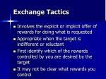 exchange tactics