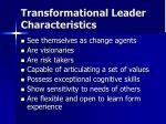 transformational leader characteristics