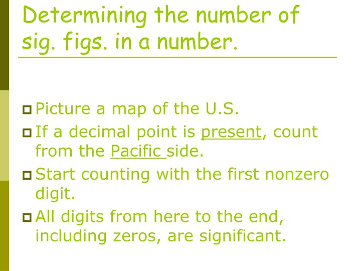 Determining the number of sig. figs. in a number.