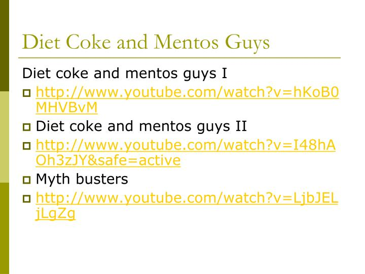 Diet Coke and Mentos Guys