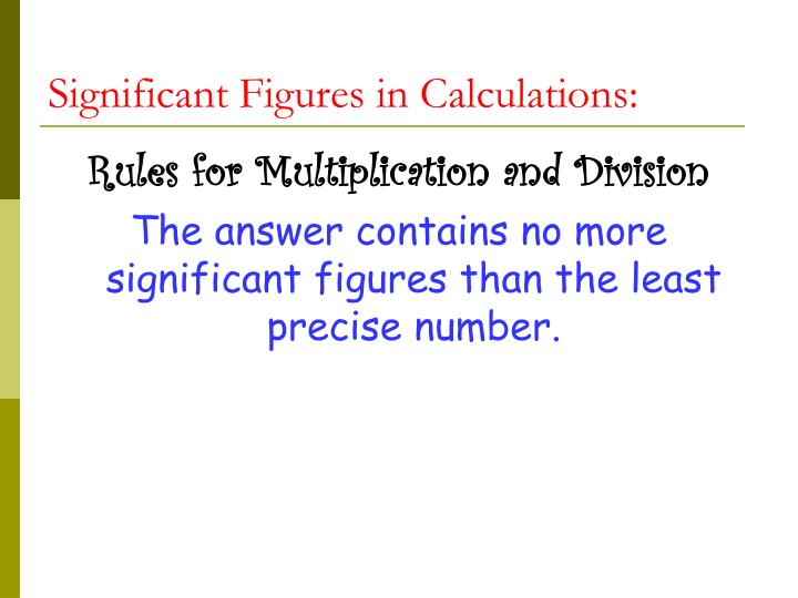Significant Figures in Calculations: