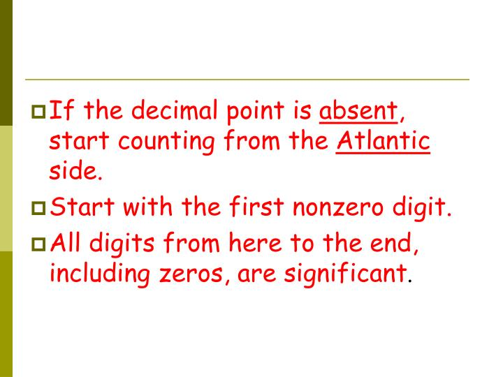If the decimal point is