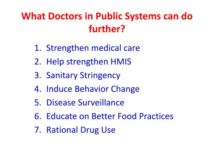What Doctors in Public Systems can do further?
