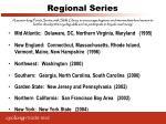regional series