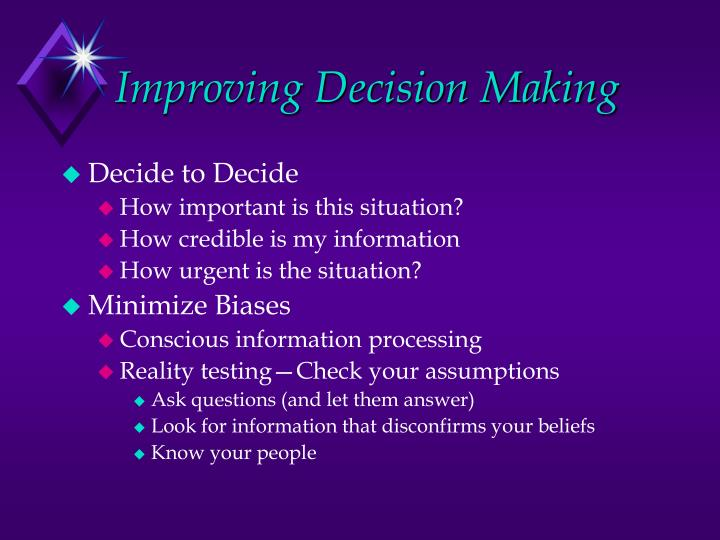 Improving Decision Making